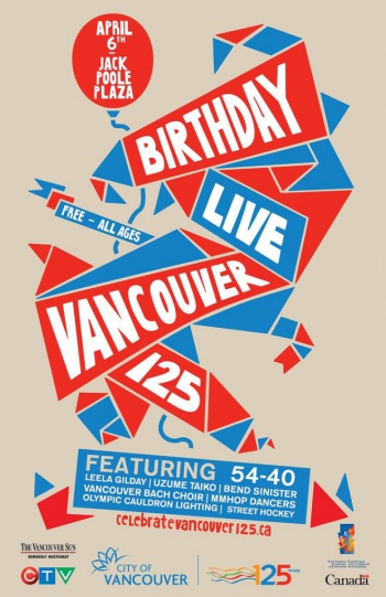 Birthday Live Poster by Vancouver 125  The City of Vancouver